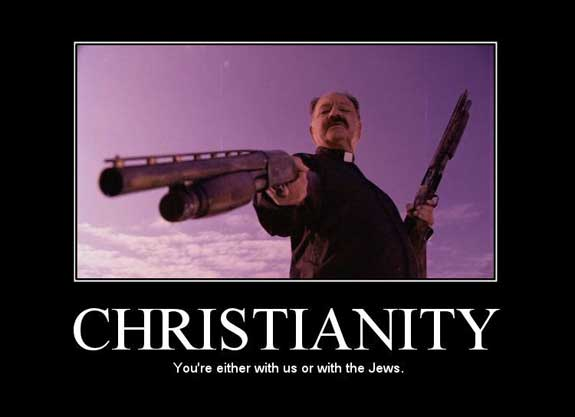 christianity you're either with us or with the jews