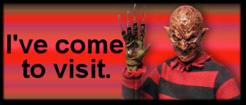 Freddy Krueger - I've come to visit