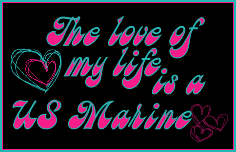 the love of my life is a us marine