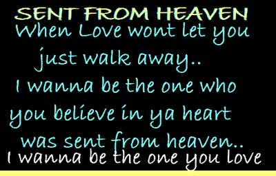 sent from heaven quotes