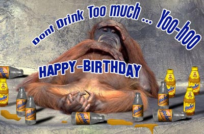 don't drink too much yoo hoo happy birthday chimp