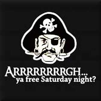 arrrrrrgh ya free saturday night