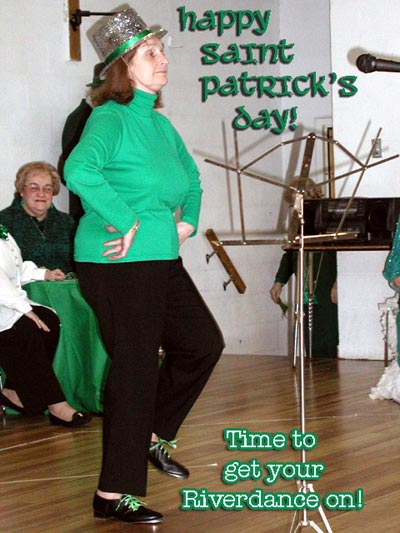 happy st patricks day time to get your reverdance on