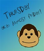 thursday aka almost friday