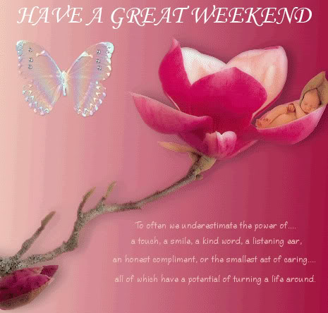 have a great <br />weekend