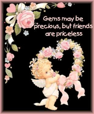 gems may be precious but friends are priceless