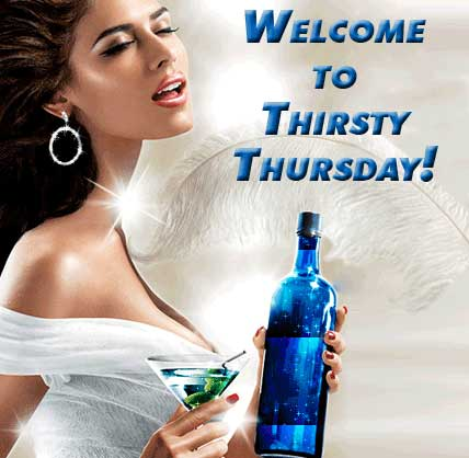 welcome to thirsty thursday
