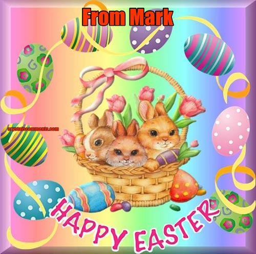 Happy Easter From Mark