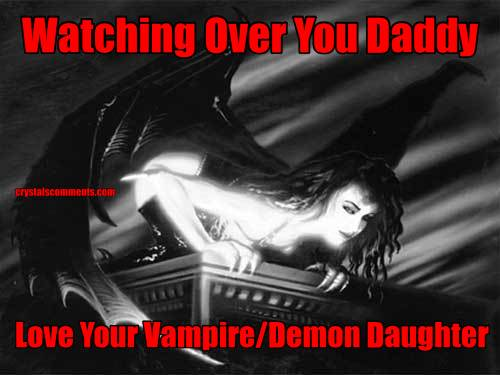 Watching Over You Daddy Love Your Vampire/Demon Daughter