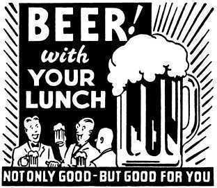 beer with your lunch good for you