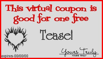 tease coupon