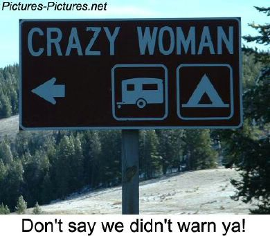 crazy woman camping sign