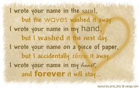 i wrote your name in my heart and forever it will stay