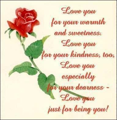 love you for your warmth and sweetness - rose