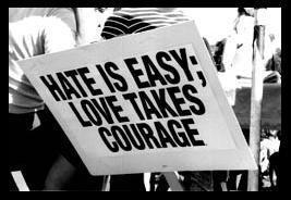 hate is easy love takes courage