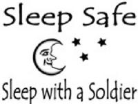 sleep safe sleep with a soldier