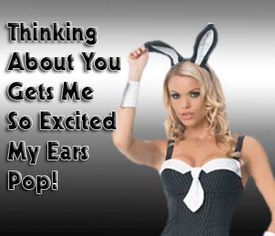 thinking about you gets me so excited my ears pop sexy lady