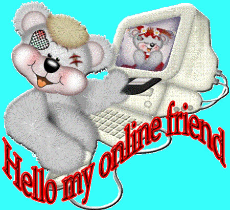 hello my online friend