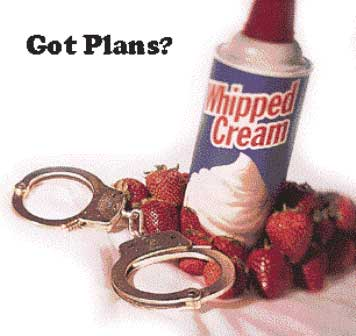 got plans? whipped cream and handcuffs