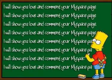 i will show yo love and comment your myspace page bart simpson