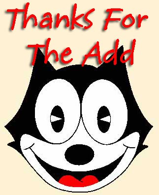 thanks for the add felix the cat