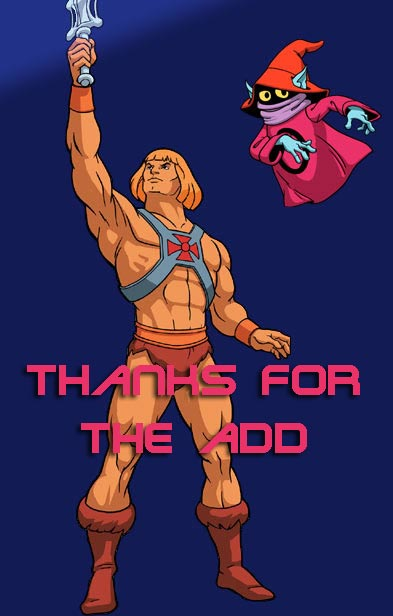 thanks for the add he-man he man and oracle