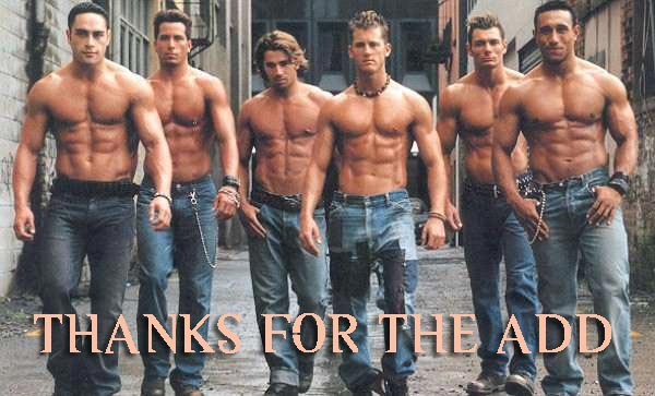 Thanks For The Add Sexy Men Facebook Comments And Graphics