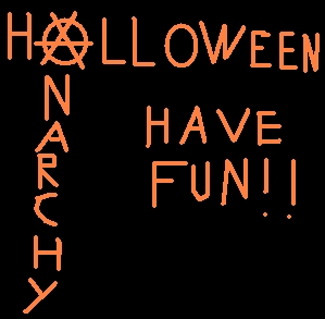 halloween anarchy have fun
