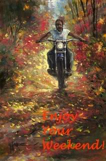 enjoy your weekend biker