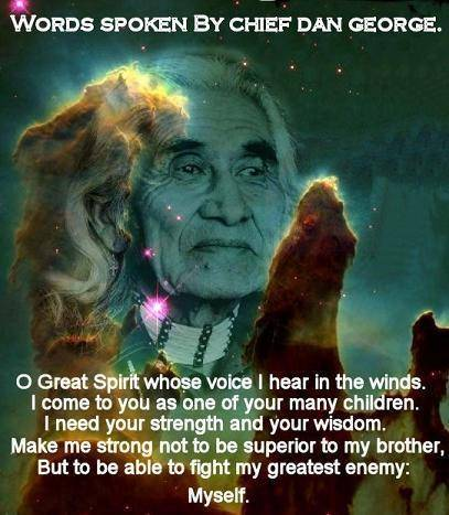 Chief Dan George Wisdom