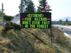 extreme fire hazard don't fart in forest