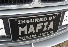 insured by the mafia you hit me we hit you