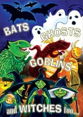 bats ghosts goblins and witches too